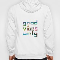 Good Vibes Only // Coach… Hoody