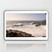 Wherever You Are - Be Al… Laptop & iPad Skin