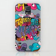 Things Might Get Weird Galaxy S5 Slim Case