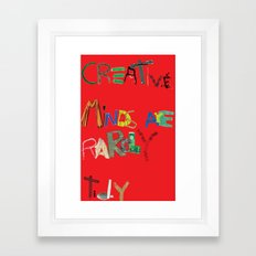 Creative Minds are rarely tidy Framed Art Print