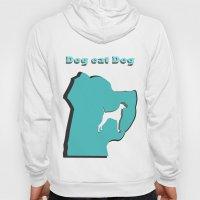 Dog eat Dog Hoody