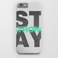iPhone & iPod Case featuring Stay STrong by Tyler Bramer