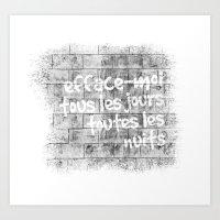 Efface-moi, Tous Les Jou… Art Print