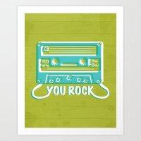 You Rock Art Print