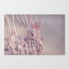 breathe in Canvas Print