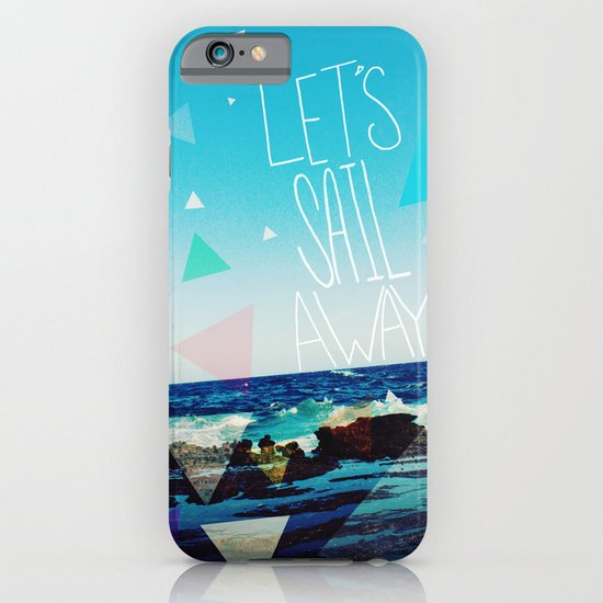 Let's Sail Away iPhone & iPod Case