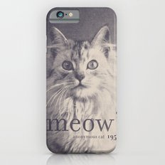 Famous Quotes #2 (anonymous cat, 1952) iPhone 6s Slim Case