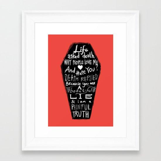 Life asked death... Framed Art Print