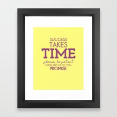 Success Takes Time Framed Art Print