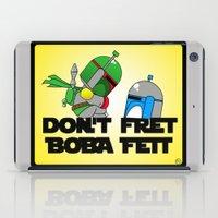 Don't Fret Boba Fett iPad Case