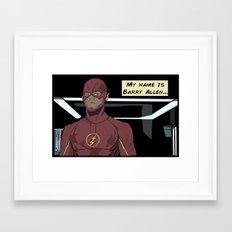 My name is Barry Allen Framed Art Print