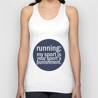 My Sport Is Your Sports Punishment. Unisex Tank Top