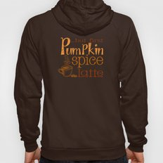 But First Pumpkin Spice Latte Hoody