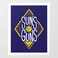 Sun's Out Guns Out Art Print