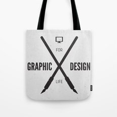 Graphic Design For Life. Tote Bag