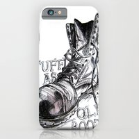 iPhone & iPod Case featuring Tuff as old boots by Samantha J Creedon