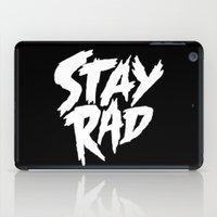 Stay Rad (on Black) iPad Case