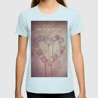 Love Is In The Air.. Womens Fitted Tee Light Blue SMALL