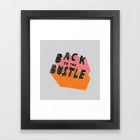 Back to the Bustle Framed Art Print