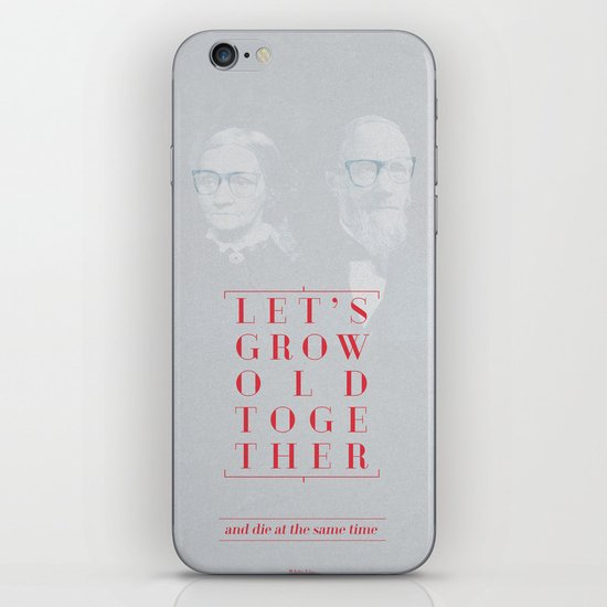 Let's grow old together iPhone & iPod Skin