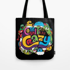Commit to the Crazy Tote Bag