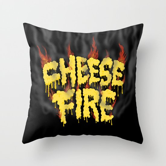 CHEESE FIRE!!! Throw Pillow