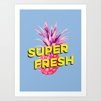 Super Fresh Art Print