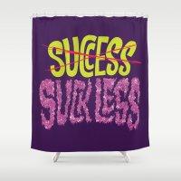 Success.  Shower Curtain