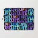 Love Life Laptop Sleeve