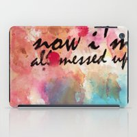 Tegan and Sara: Now I'm All Messed Up iPad Case
