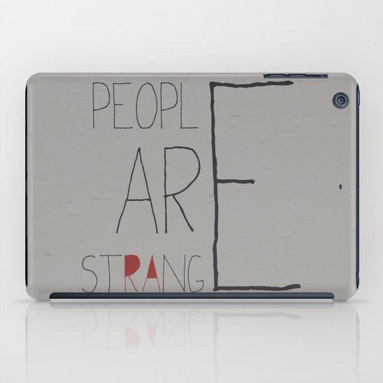 People Are Strange iPad Case