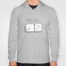 RELAX & CTRL Z Hoody