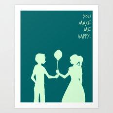 You Make Me Happy. Art Print