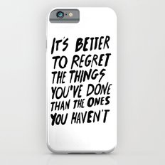 #NOREGRETS Slim Case iPhone 6s