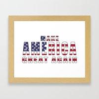Make America Great Again Framed Art Print