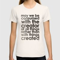 MAY WE BE CONSUMED WITH … Womens Fitted Tee Natural SMALL