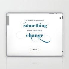 If something made sense Laptop & iPad Skin