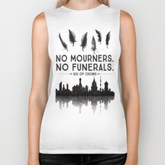 Six of Crows - No Mourners. No Funerals Biker Tank