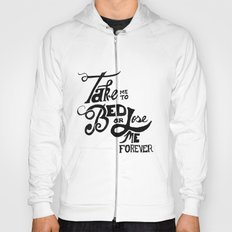 Take Me to Bed Hoody