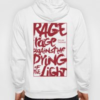 Rage Against the Dying of the Light 2 Hoody