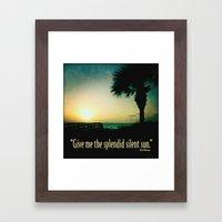 The splendid silent sun Framed Art Print