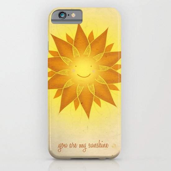 You are my sunshine... iPhone & iPod Case