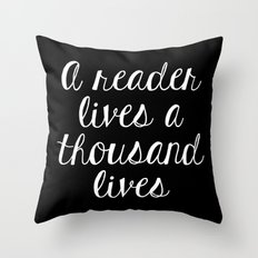 A Reader Lives a Thousand Lives - Inverted Throw Pillow