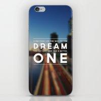 One Dream iPhone & iPod Skin