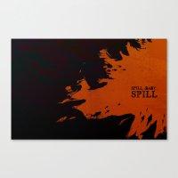 spill, baby, spill Canvas Print