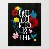 Paul You Need Is John Canvas Print