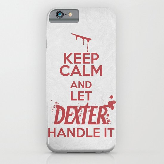 Keep Calm - Dexter Poster 01 iPhone & iPod Case