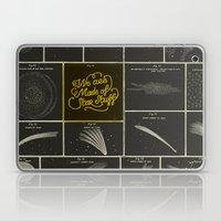 We Are Made Of Star Stuff Laptop & iPad Skin