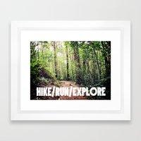 HIKE/RUN/EXPLORE Framed Art Print