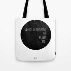 Bon Iver quote Tote Bag